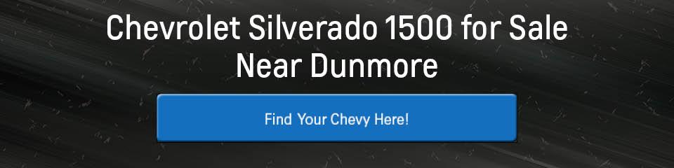 Chevrolet Silverado 1500 for Sale Near Dunmore