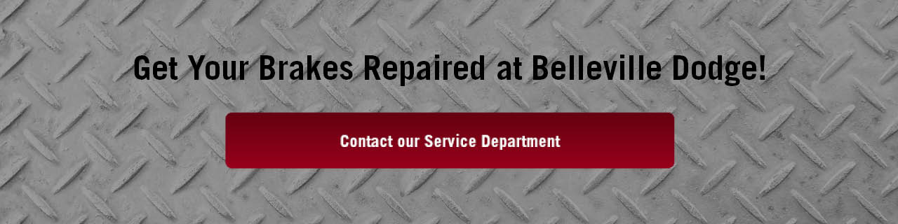 If You Need a Brakes Repair in Belleville Visit us at Belleville Dodge