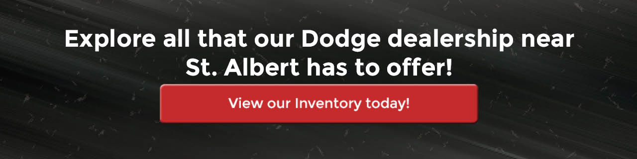Explore all that our Dodge dealership near St. Albert has to offer!