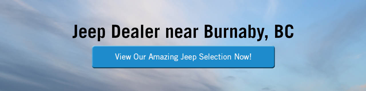 A banner of a cloudy blue sky with 'Jeep Dealer near Burnaby, BC' in black across the top and a blue button that says 'View Our Amazing Jeep Selection Now!' in the centre. The button turns gray on mouseover.