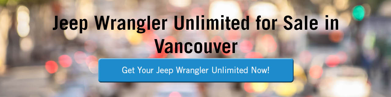 A banner of a blurry busy street scene with the words 'Jeep Wrangler Unlimited for Sale in Vancouver' across the top in black, and a blue button that says 'Get Your Jeep Wrangler Unlimited Now!' in the centre. The button turns gray on mouseover.